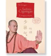 ŠAOLINIO ČIGONGAS: energija judėjime. Shi Xinggui