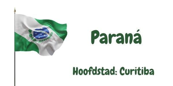 Vlag van de Braziliaanse deelstaat Paraná met als hoofdstad Curitiba