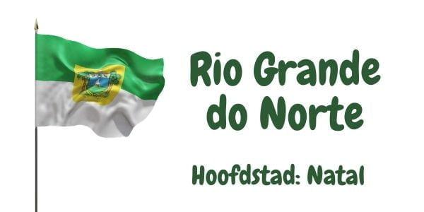 Vlag van de Braziliaanse deelstaat Rio Grande do Norte met als hoofdstad Natal