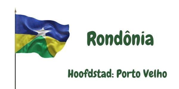 Vlag van de Braziliaanse deelstaat Rondônia met als hoofdstad Porto Velho