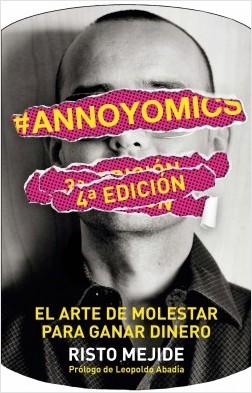 Libro Risto Mejide Annoyomics ISBN9788498752083