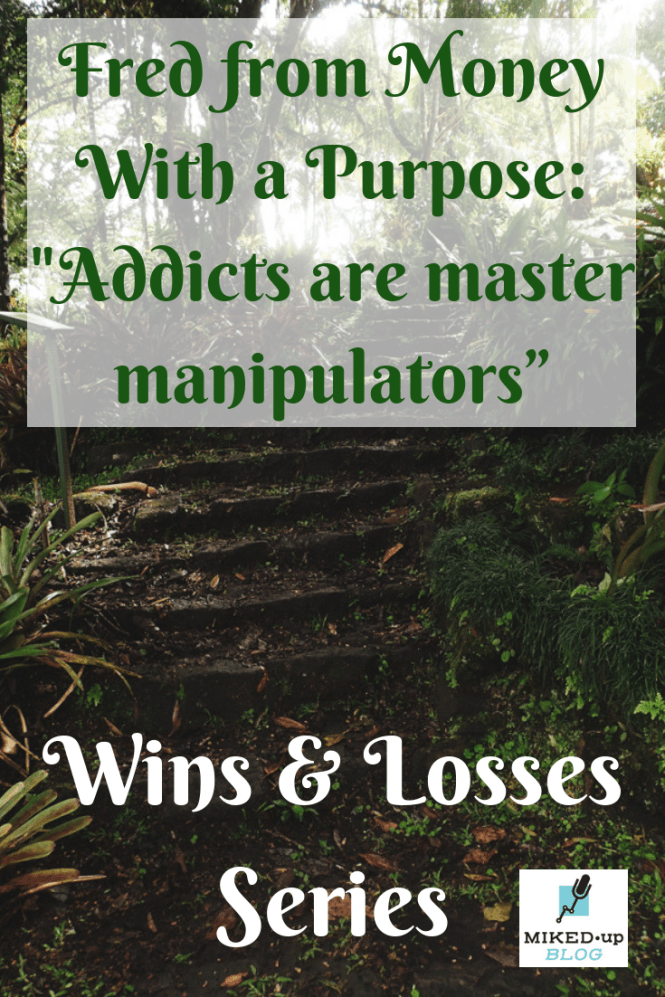 "Wins and Losses Series: Fred from Money With a Purpose - ""Addicts are master manipulators"" #adversity #addiction #family #heroin #overcomingadversity"