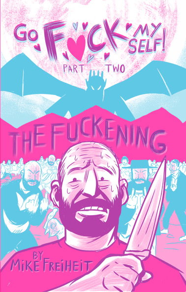 Go Fuck Myself 2: The Fuckening