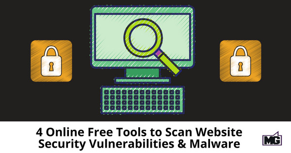 4-Online-Free-Tools-to-Scan-Website-Security-Vulnerabilities-and-Malware-315