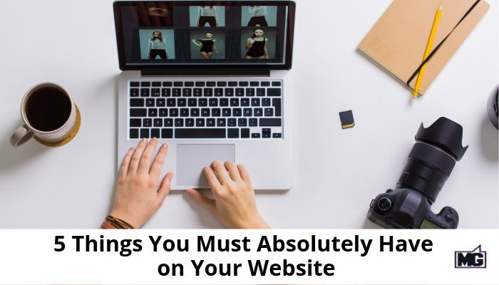 5-Things-You-Must-Absolutely-Have-on-Your-Website-700
