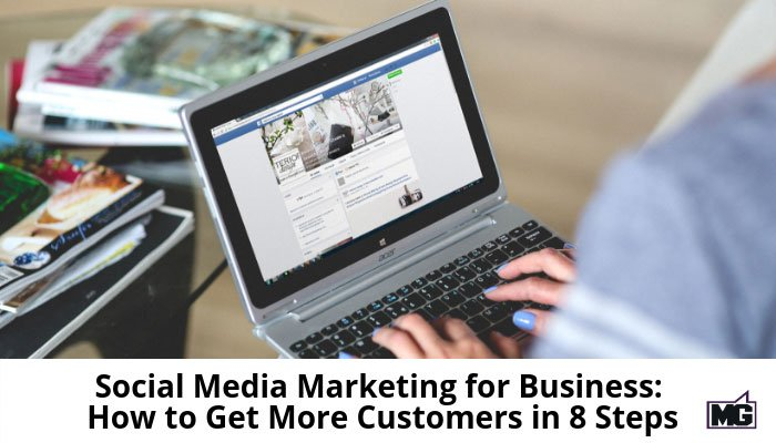 Social-Media-Marketing-for-Business_-How-to-Get-More-Customers-in-8-Steps-700