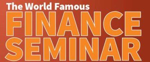 The World Famous Finance Seminar…. Truth In Advertising Check