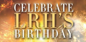 LRH Birthday Event Fail
