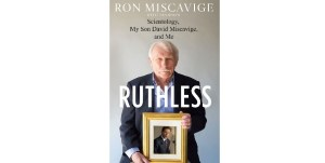 Ruthless: How Will David Miscavige Respond?