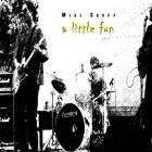 "Mike Shupp ""A Little Fun / October Sun – Single"""