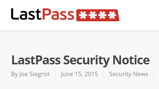 LastPass Notice of Security Incident