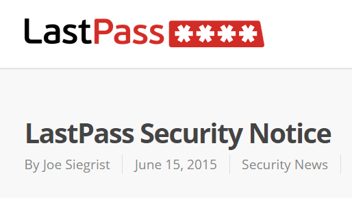 LastPass Notice of Security Incident