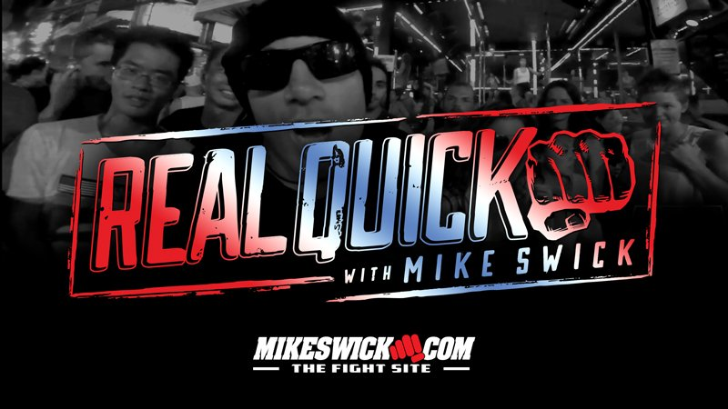Real Quick With Mike Swick