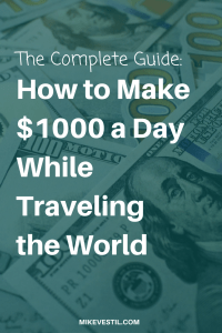 Find out how to make $1000 a day online while traveling the world.