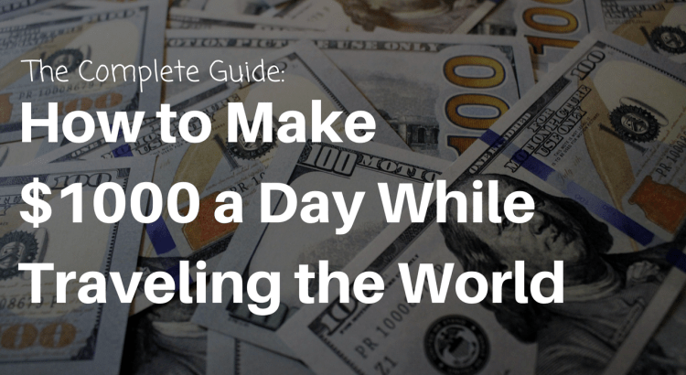 How to make $1000 per day