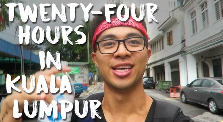 24 Hours in Kuala Lumpur Malaysia