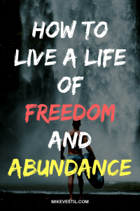 Find out the five freedoms that you need and how to live a life of abundance!