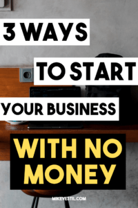 Find out the 3 ways to help you start a business with no money
