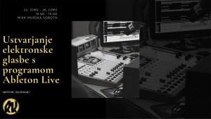 Delavnica: Ustavarjanje elektronske glasbe