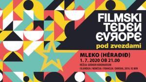 Filmski teden Evrope 2020 – Mleko (Héraðið)
