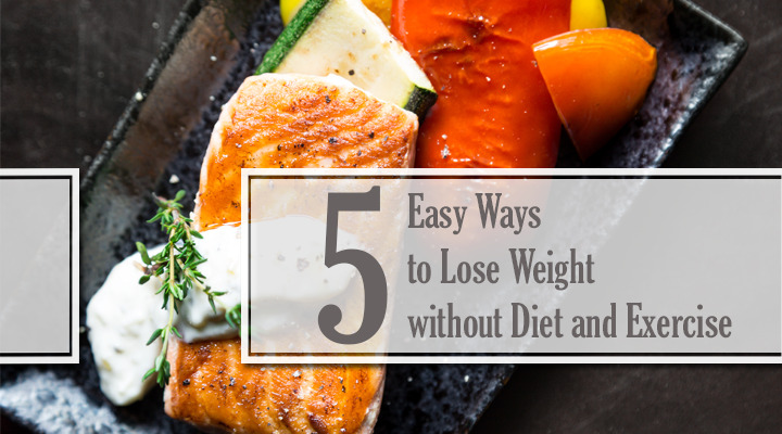 How To Lose Weight Without Dieting Or Exercising Complete Guide