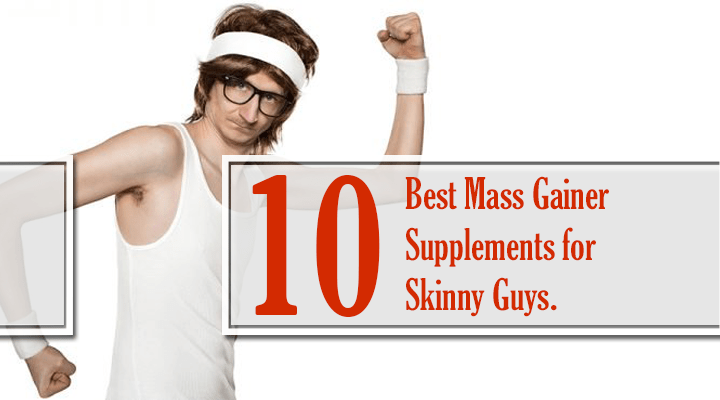 best mass gainer supplements for skinny guys