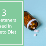 3 Sweeteners Used In A Keto Diet