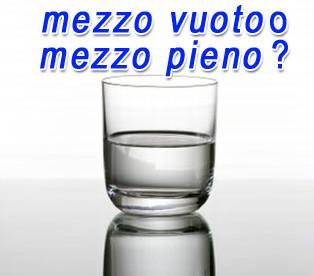 bicchiere-mezzo-pieno-e-mezzo-vuoto