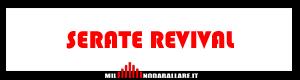 Serate Revival