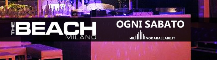 The Beach Milano Ogni Sabato