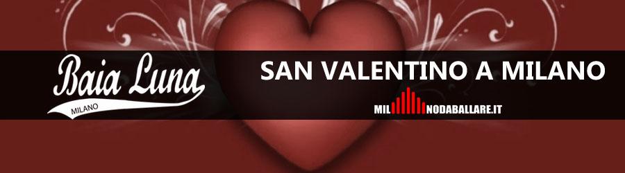 Baia Luna Milano San Valentino 2018