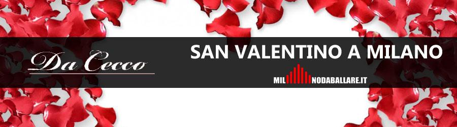 Da Cecco Milano San Valentino 2018