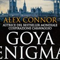 Goya Enigma. I misteri dell'arte nei miei thriller - Intervista a Alex Connor: