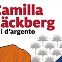 Ali d'argento -  Camilla Läckberg