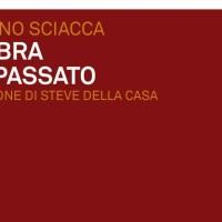 L'ombra del passato -  Stefano Sciacca