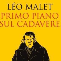 Primo piano sul cadavere -  Léo Malet