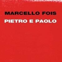 Pietro e Paolo - Marcello Fois