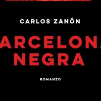 Barcelona Negra - Carlos Zanón