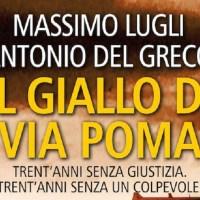 Il giallo di via Poma - Massimo Lugli, Antonio Del Greco