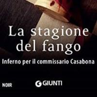 La stagione del fango - Antonio Fusco