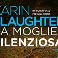 La moglie silenziosa - Karin Slaughter