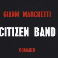 Citizen band - Gianni Marchetti