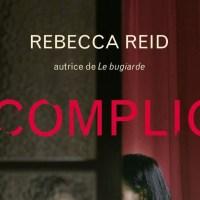 I complici - Rebecca Reid
