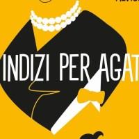 Libri per ragazzi: Dieci  indizi per Agatha - Gigliola Alvisi