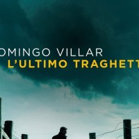 L'ultimo traghetto - Domingo Villar