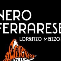 Nero ferrarese -  Lorenzo Mazzoni