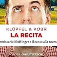 La recita -  Volker Klüpfel, Michael Kobr