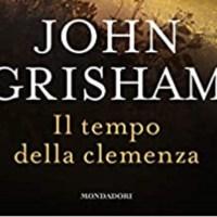 Il tempo della clemenza - John Grisham,