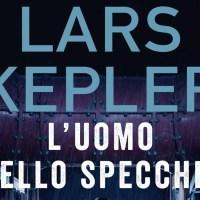 L'uomo dello specchio - Lars Kepler