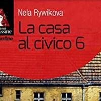 La casa al civico 6 - Nela Rywikova